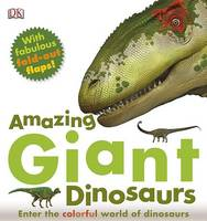 Cover: Amazing Giant Dinosaurs