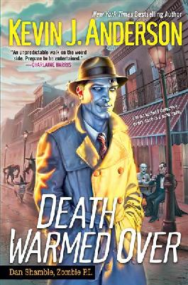 Book cover: Death warmed over : Dan Shamble, zombie P.I.