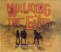 Cover: Walking the earth: a history of human migration