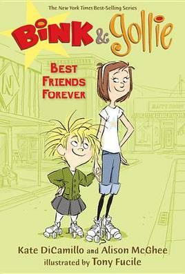 Cover of Bink & Gollie Best Friends Forever