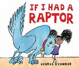 Cover of If I had a raptor