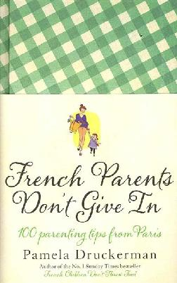 Cover of French parents don't give in