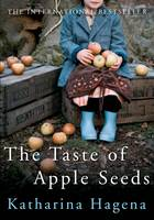 Cover: The Taste of Apple Seeds