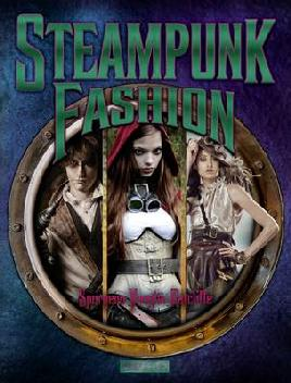 Cover of Steampunk Fashion