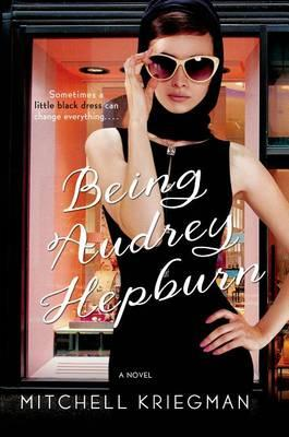 Cover of 'Being Audrey Hepburn'