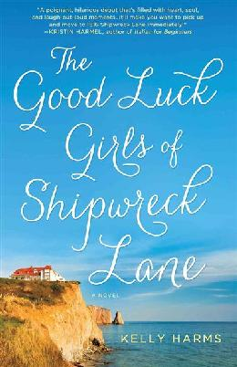 Cover of The Good Luck Girls of Shipwreck Lane