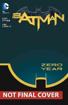 Cover of 'Batman Vol 4, Zero Year - Secret City'