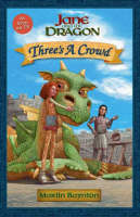 Book Cover of Jane and the Dragon: Three's a Crowd