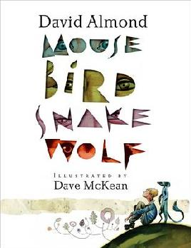 Cover of Mouse, Bird, Snake, Wolf