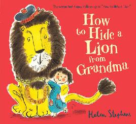 Cover of 'How to Hide A Lion From Grandma'