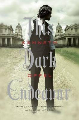 Cover of This dark endeavor by Kenneth Oppel