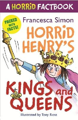 Cover of Horrid Henry's Kings and Queens