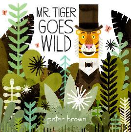Cover of Mr Tiger goes wild