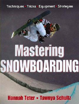 Cover of Mastering Snowboarding
