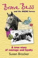 Cover: Brave Bess and the ANZAC horses
