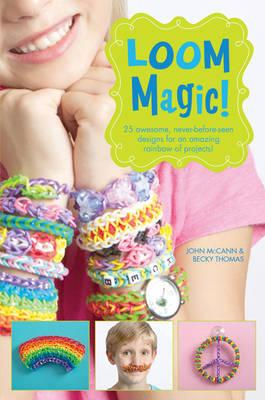 Cover of 'Loom Magic!'