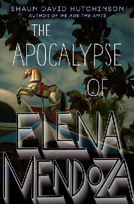The Apocalypse of Elena Mendoza