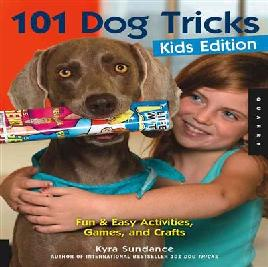 Cover of 101 Dog Tricks Kids Edition