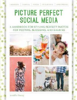 Cover of Picture Perfect Social Media