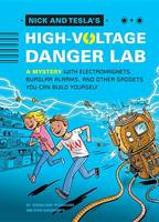 Cover of Nick and Tesla's High Voltage Danger Lab