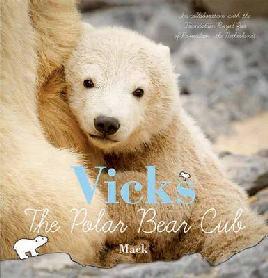Cover of Vicks the Polar Bear Cub