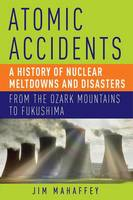 Book cover: Atomic Accidents