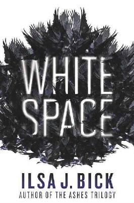 Cover of White Space by Ilsa J. Bick