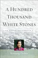 Cover of  A Hundred Thousand White Stones