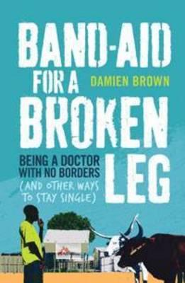 Cover: Band-aid for a Broken Leg