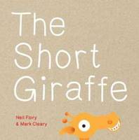 Cover of The Short Giraffe by Neil Flory