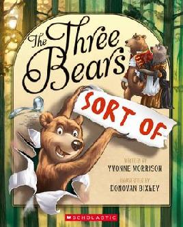 Cover of The Three Bears, Sort Of