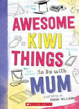 Book cover: Awesome kiwi Things to do with Mum