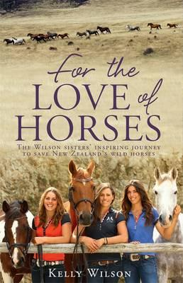 Cover of 'For the Love of Horses'
