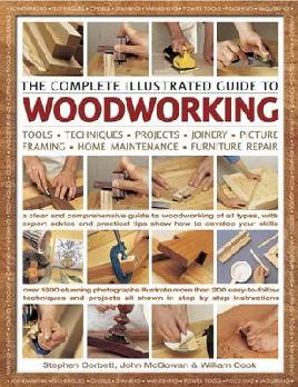 Cover of The Complete Illustrated Guide to woodworking