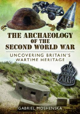 Cover of The Archaeology of the Second World War
