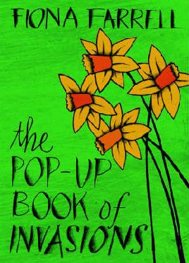 The pop-Up book of invasions by Fiona Farrell - cover