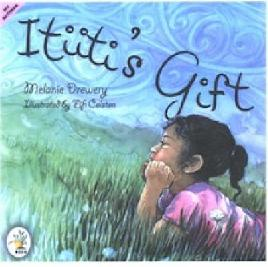 Itiiti's Gift by Melanie Drewery