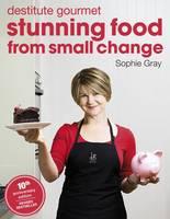 Cover: Destitute gourmet