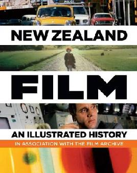 Cover of NZ Film - an illustrated history