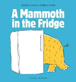 Cover: A Mammoth in the Fridge