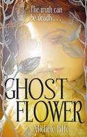 Cover: &quot;Ghost Flower&quot;