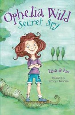 Cover: Ophelia Wild, Secret Spy