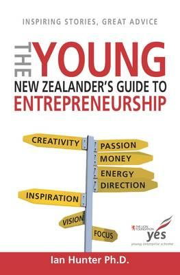 Cover of The Young New Zealander's Guide to Enterpreneurship